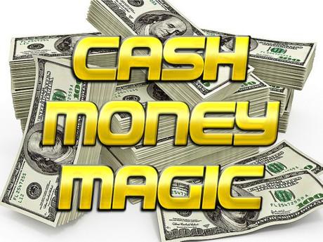 Cash Money Magic