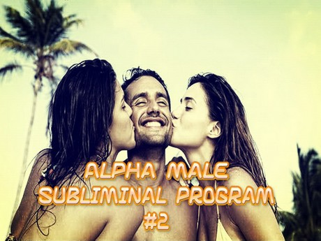 Alpha Male Subliminal Program #2 Mind Movie