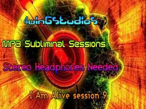 I Am Alive session 9 MP3 Subliminal Session