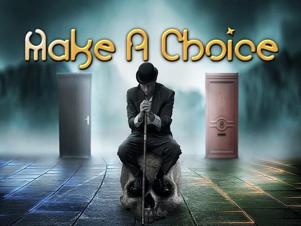 Make A Choice Mind Movie