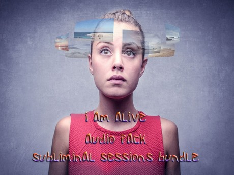 I Am Alive Subliminal Sessions Bundle (Audio MP3 Pack)