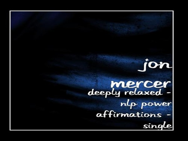 NLP Power Affirmations - Deeply Relaxed