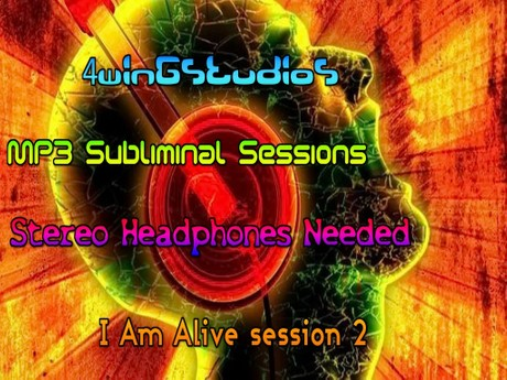 I Am Alive session 2 MP3 Subliminal Session