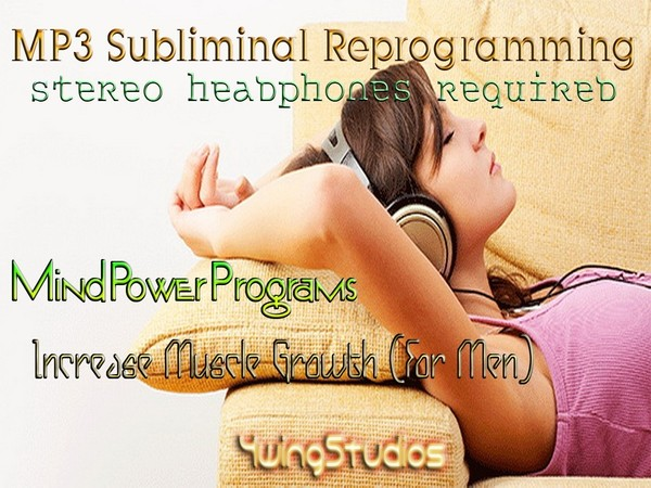 Increase Muscle Growth (For Men) Subliminal MP3