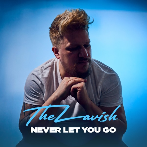 TheLavish - Never Let Me Go (Full Product)