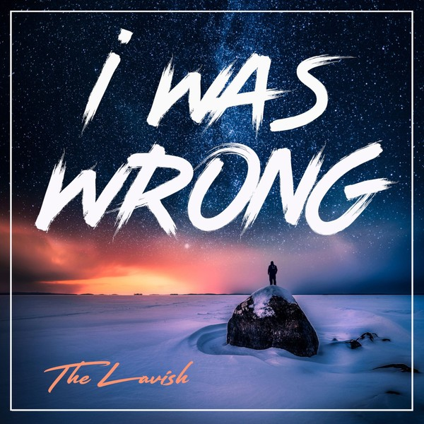 TheLavish - I Was Wrong (Full Product)