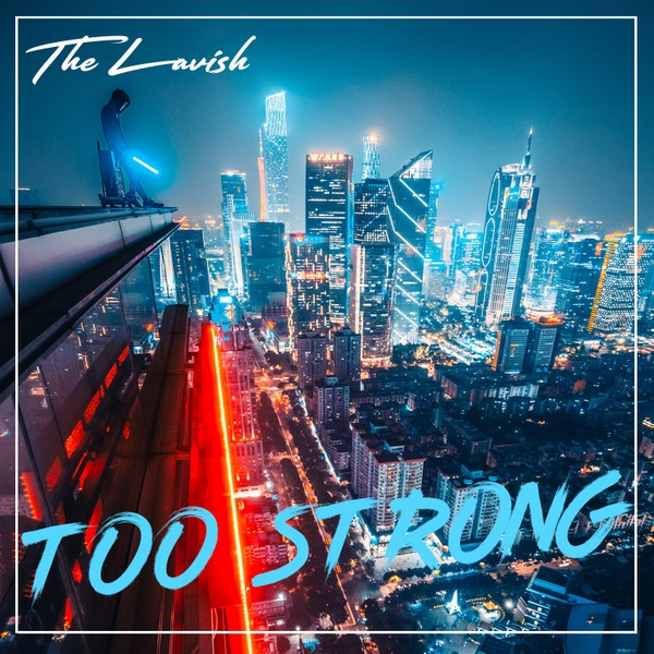 TheLavish - Too Strong (Full Product)
