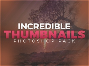 Incredible Thumbnails pack (Photoshop)