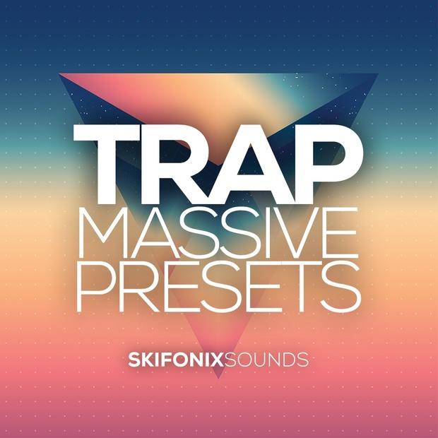 Skifonix Sounds - Trap Massive Presets