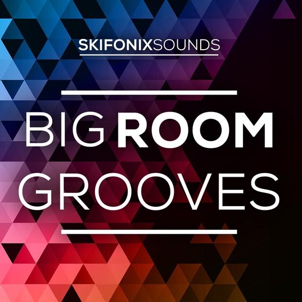 Big Room Grooves (Full Download)