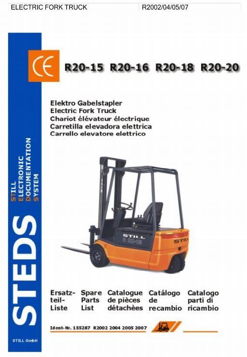 Still R20-15, R20-16, R20-17, R20-20 Electric ForkLift Truck Series 2002,2004,2005,2007 Parts Manual