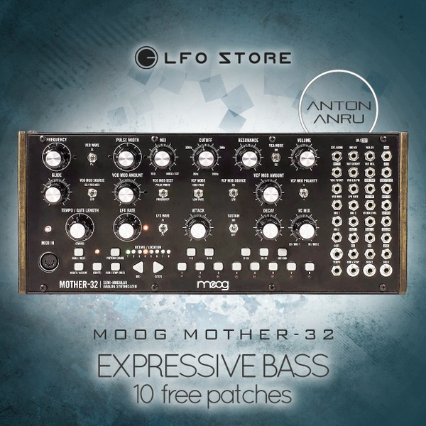 Moog Mother-32 - Expressive Bass (10 Free Patches by Anton Anru)