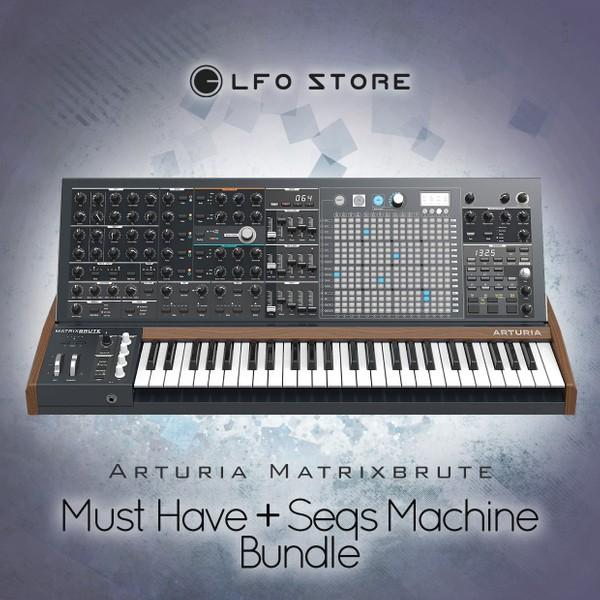 Arturia Matrixbrute - Must Have & Seqs Machine bundle (128 Presets)