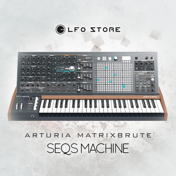 Arturia MatrixBrute - Seqs Machine (64 Seq and Arp Presets by Anton Anru)