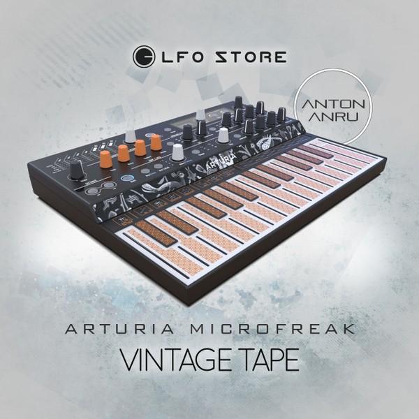 Arturia Microfreak - Vintage Tape (10 Free Presets by Anton Anru)