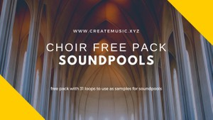 Free pack choir soundpools - loops and samples