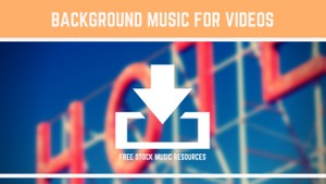 Background music for videos- free mp3 download - MAXI