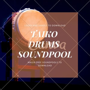 Magix soundpools - Taiko drums loops and samples audio files
