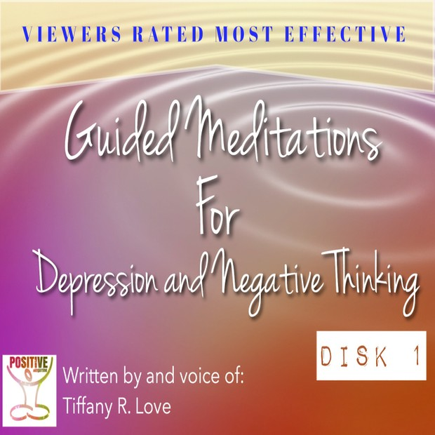 Meditation on Directing Thoughts To A Positive Place