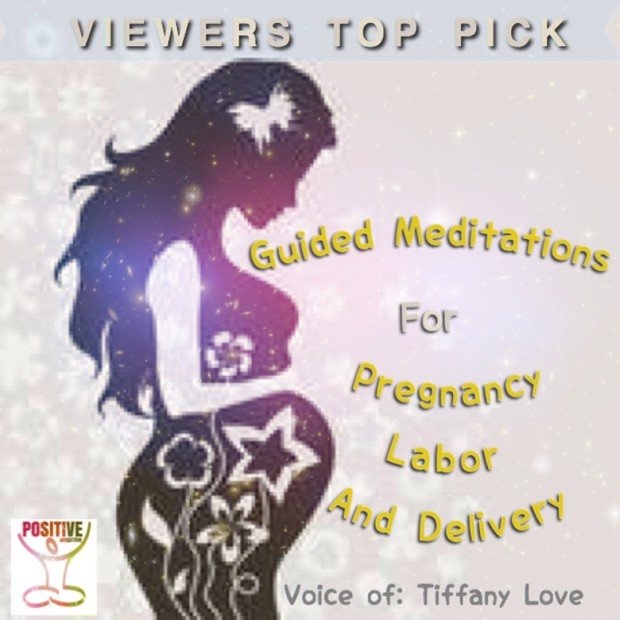 Meditation for Pregnancy, Birthing, Labor and Delivery