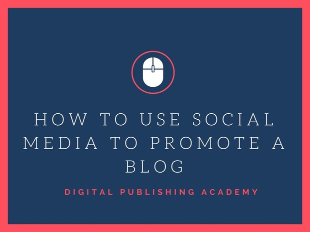 How to Promote Your Blog in Social Media