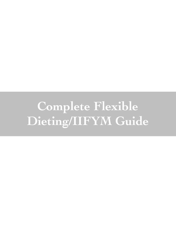 Complete Flexible Dieting/IIFYM Guide