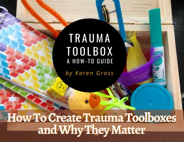 Trauma Toolbox: A How-to Guide