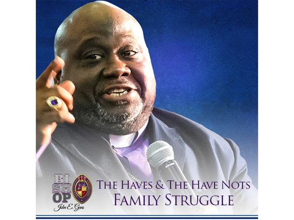 The Haves & The Have Nots Family Struggle