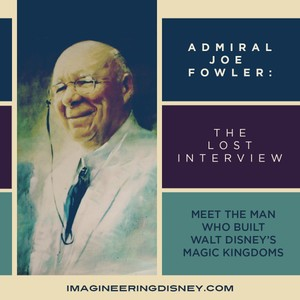 Admiral Joe Fowler: The Lost Interview