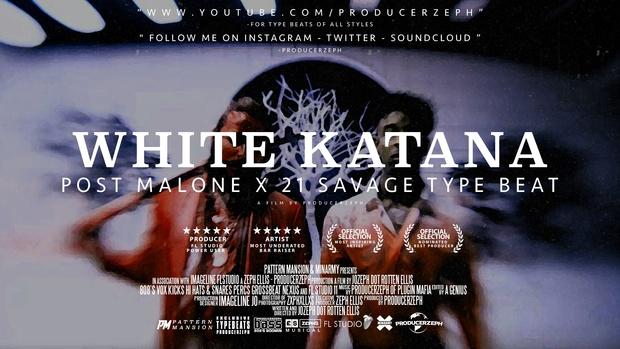 Post Malone x 21 Savage Type Beat - White Katana
