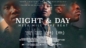 Meek Mill Type Beat - Night & Day