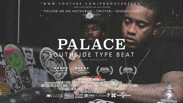 Southside Type Beat - Palace