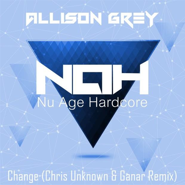NAH006 - Allison Grey - Change (Chris Unknown & Ganar Remix) (WAV)