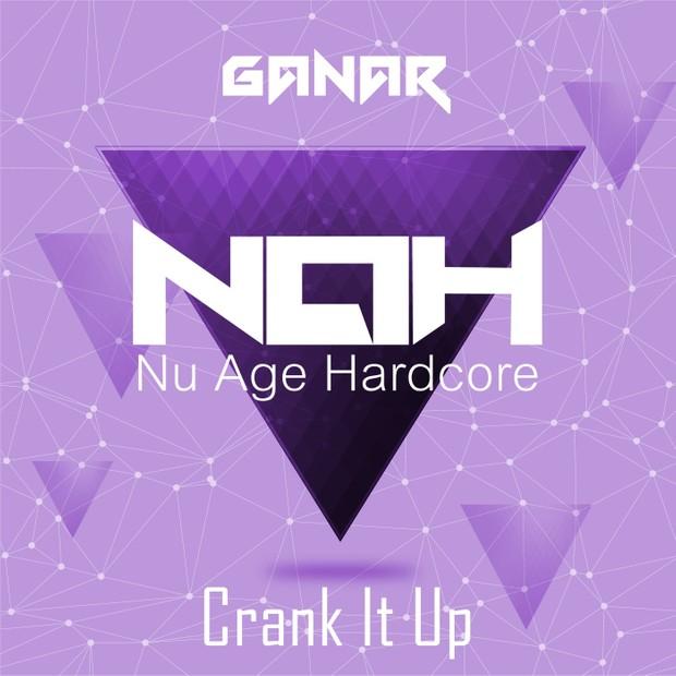 NAH001 - Ganar - Crank It Up