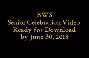 BWS Senior Celebration 2018 HD Digital Download Video