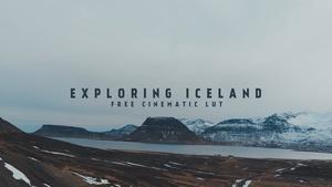 EXPLORING ICELAND - FREE CINEMATIC LUT
