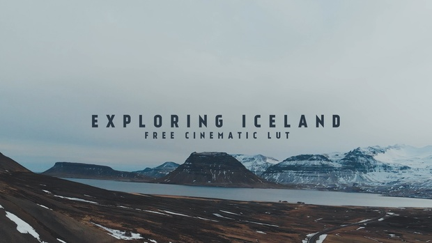 EXPLORING ICELAND - FREE CINEMATIC LUT - Tom Streller