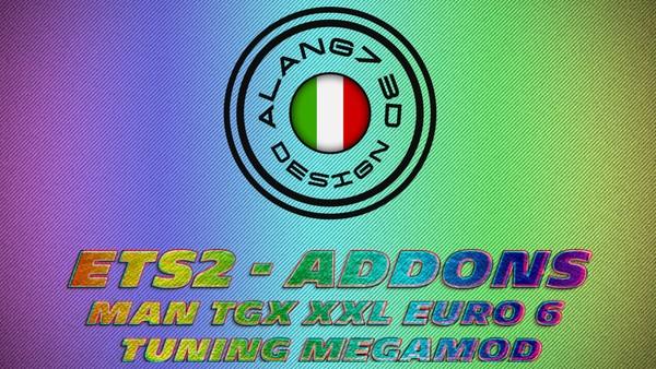 [ETS2 - ADDONS / BUNDLE] MAN TGX XXL Euro 6 Tuning MegaMod