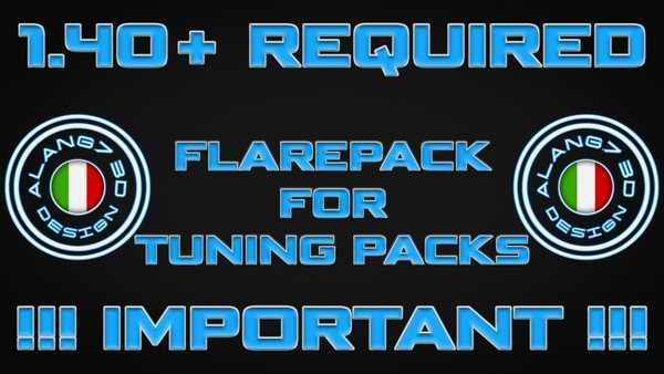 [ETS2 1.40+ - REQUIRED] Flarepack for Tuning Packs 1.1