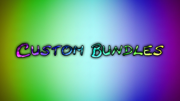 Custom Bundles
