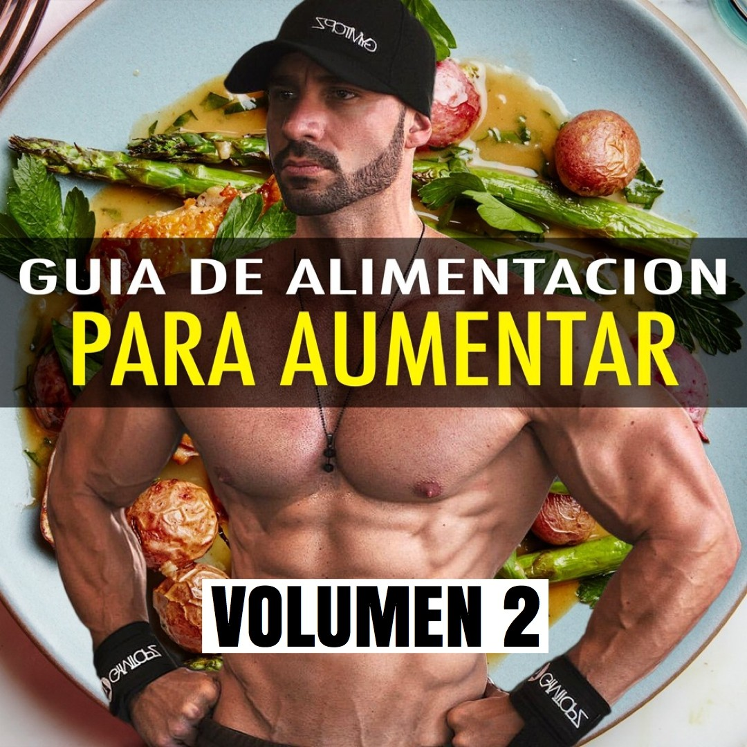 Guia de Alimentacion para Aumentar masa muscular
