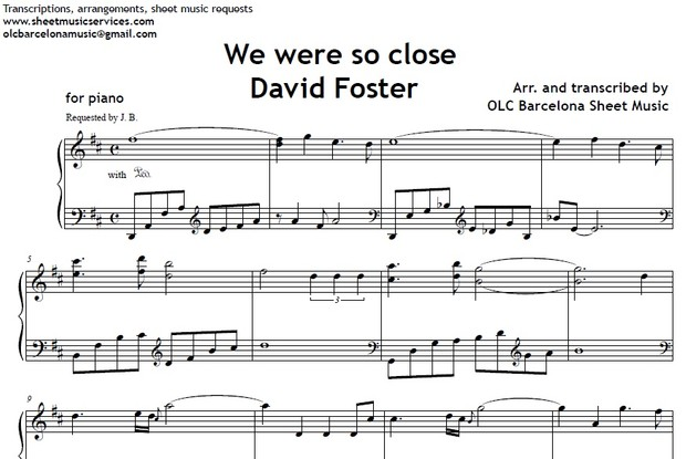 We were so close (David Foster) - piano sheet music