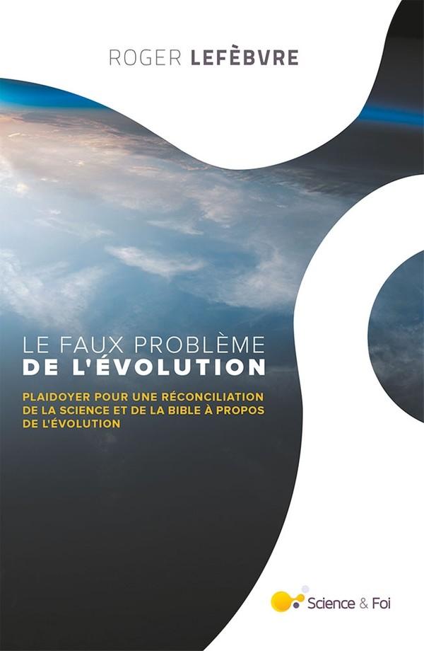 Le faux problème de l'évolution - eBook