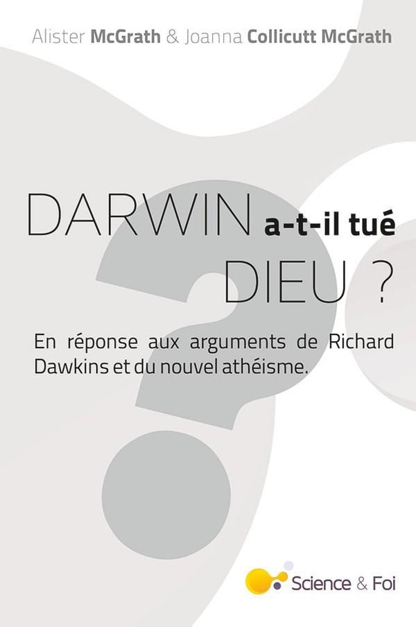 Darwin a-t-il tué Dieu ? - eBook