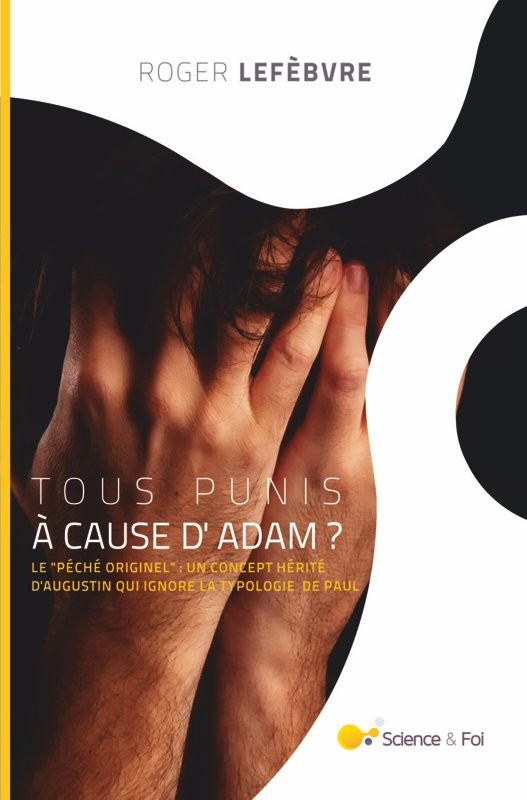 Tous punis à cause d'Adam ? - eBook