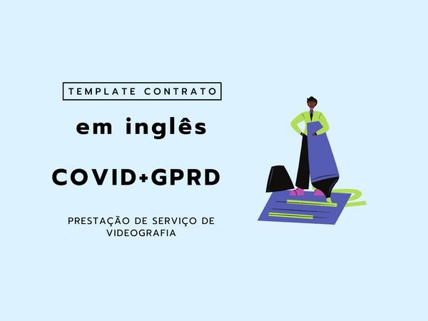 EM INGLÊS | COVID+GPRD Template Contrato Prestação de Serviço de Videografia