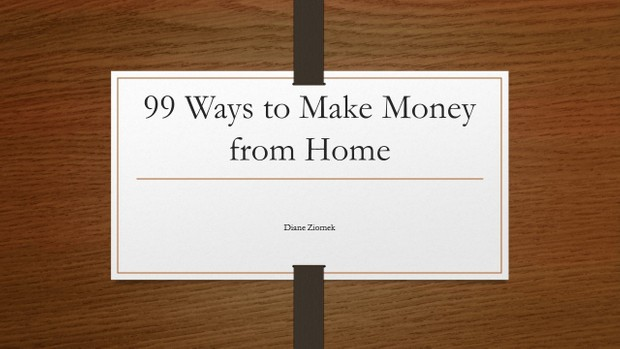 99 Ways to Make Money from Home