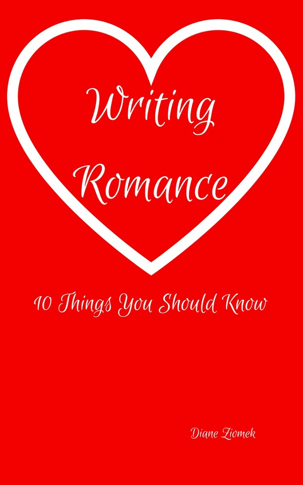 Writing Romance: 10 Things You Should Know