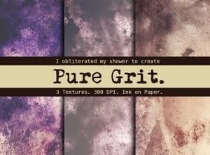 Pure Grit.