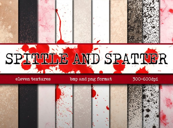 Spittle and Spatter